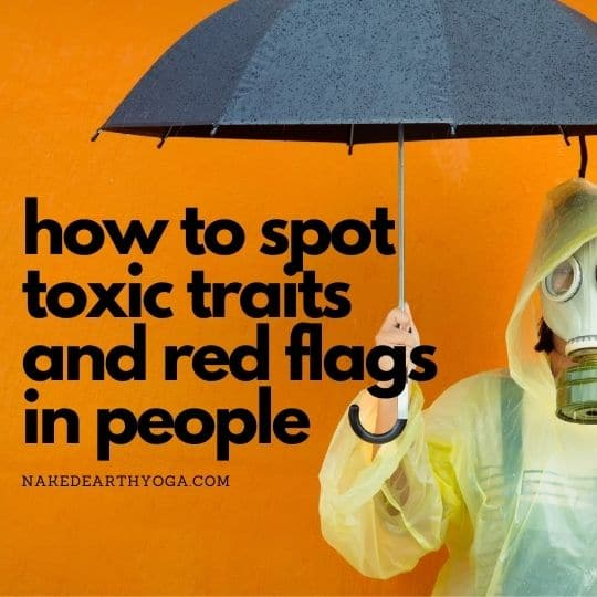 how to spot toxic trails and red flags
