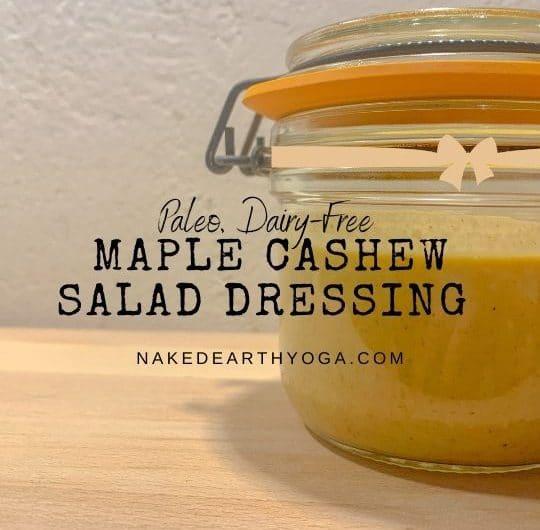 Creamy Paleo Maple Cashew Salad Dressing