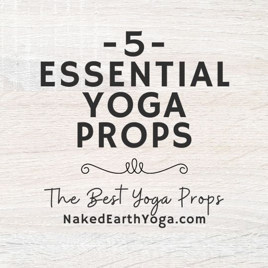5 essential best yoga props