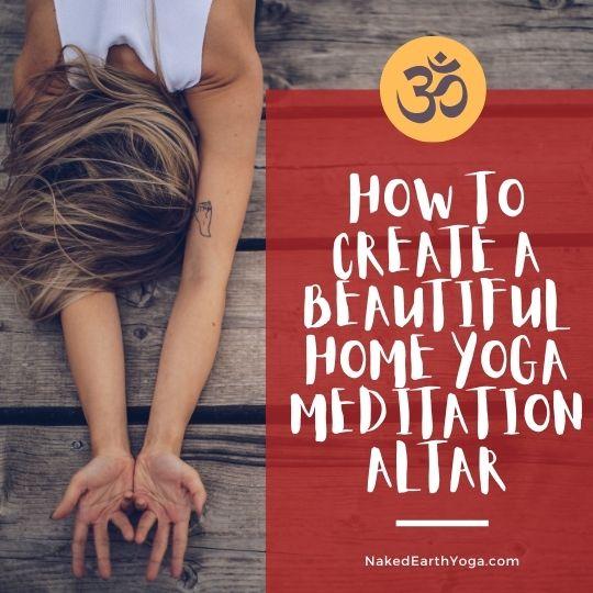 how to create a beautiful home yoga meditation altar