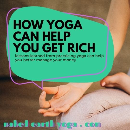 get rich from practicing yoga